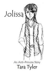 Jolissa - An Anti-Princess Story