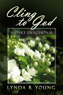 Cling To God by Lynda R Young