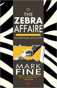 Zebra Affaire An Apartheid Love Story